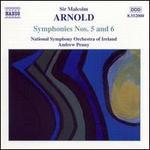 Arnold: Symphonies Nos. 5 & 6