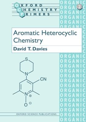 Aromatic Heterocyclic Chemistry - Davies, Andrew