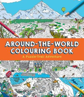 Around-the-World Colouring Book: A Puzzle-Trail Adventure - Gifford, Clive