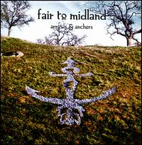 Arrows & Anchors - Fair to Midland