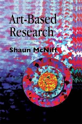 Art-Based Research - McNiff, Shaun