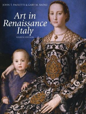Art in Renaissance Italy - Paoletti, John T., and Radke, Gary M.