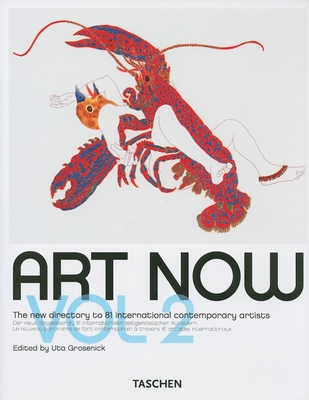 Art Now! Vol. 2 - Grosenick, Uta (Editor)