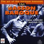 Art of the Baroque Bassoon
