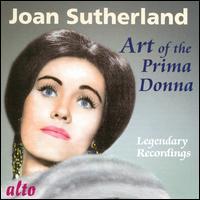 Art of the Prima Donna - Joan Sutherland (soprano); Royal Opera House Covent Garden Chorus (choir, chorus); Royal Opera House Covent Garden Orchestra;...