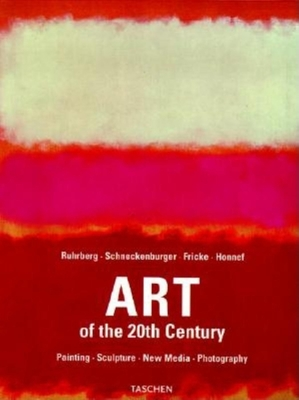 Art of the Twentieth Century - Ingo, Walther F