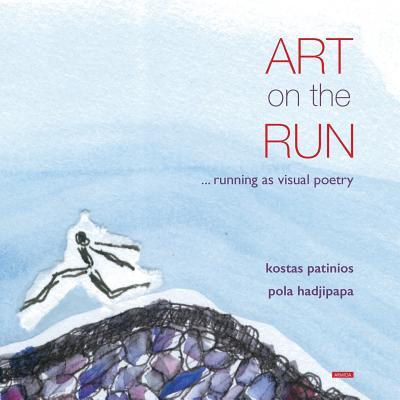 Art on the Run - Patinios, Kostas