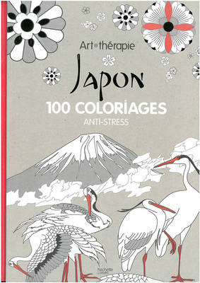 Art Therapy: Japan: 100 Designs Colouring in and Relaxation - Terrazzoni, Julie