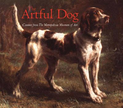 Artful Dog: Canines from the Metropolitan Museum of Art - Metropolitan Museum of Art (Creator)