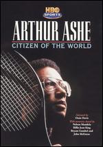 Arthur Ashe: Citizen of the World - Julie Anderson
