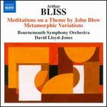 Arthur Bliss: Meditations on a Theme by John Blow; Metamorphic Variations