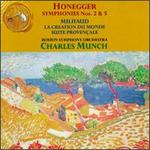 Arthur Honegger: Symphonies Nos. 2 & 5; Darius Milhaud: La Creation du Monde; Suite Provençale
