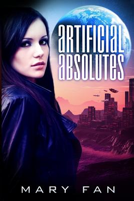 Artificial Absolutes - Fan, Mary