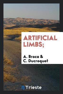 Artificial Limbs; - Broca, A