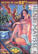 Artists of the 20th Century: Henri Matisse