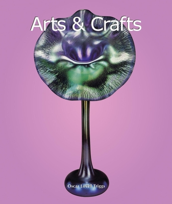 Arts & Crafts Movement - Triggs, Oscar Lovell