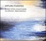 Arturo Fuentes: Broken mirrors; Liquid crystals; Ice reflection; Glass distortion