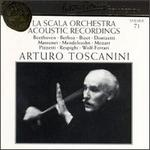 Arturo Toscanini Collection, Vol. 71: La Scala Orchestra Acoustic Recordings