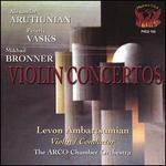 Arutiunian, Vasks, Bronner: Violin Concertos