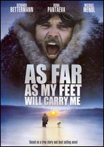 As Far as My Feet Will Carry Me - Hardy Martins