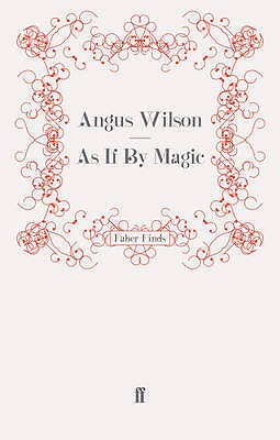 As If By Magic - Wilson, Angus