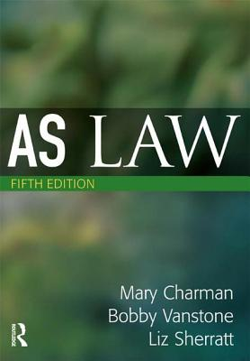 As Law - Charman, Mary, and Vanstone, Bobby, and Sherratt, Liz