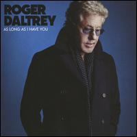 As Long as I Have You - Roger Daltrey