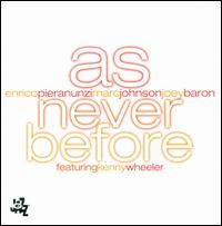 As Never Before - Pieranunzi/Johnson/Baron