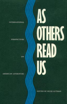 As Others Read Us - Gutman, Huck (Editor)