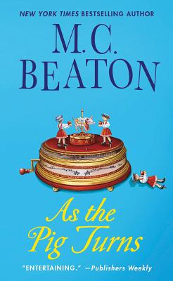 As the Pig Turns - Beaton, M C