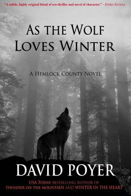 As The Wolf Loves Winter - Poyer, David