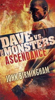 Ascendance: Dave vs. the Monsters - Birmingham, John