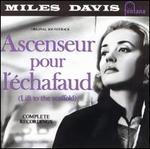 Ascenseur Pour l'�chafaud [Complete Recordings]