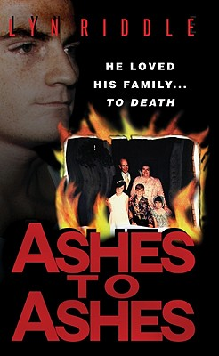 Ashes to Ashes - Riddle, Lyn