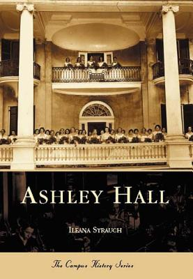 Ashley Hall - Strauch, Ileana