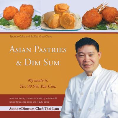 Asian Pastries & Dim Sum - Thai, Lam