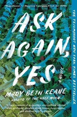 Ask Again, Yes - Keane, Mary Beth