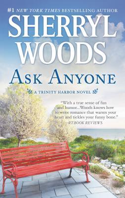 Ask Anyone: A Romance Novel - Woods, Sherryl