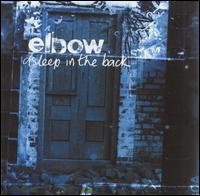 Asleep in the Back - Elbow