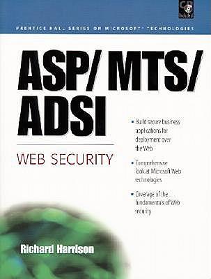 ASP, MTS, ADSI Web Security - Harrison, Richard