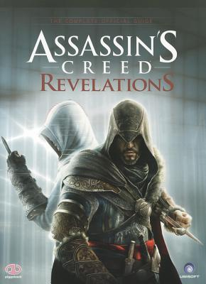 Assassin's Creed Revelations: The Complete Official Guide - Piggyback Interactive Ltd (Creator)