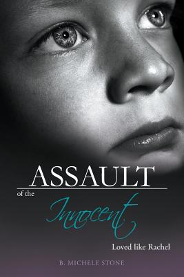 Assault of the Innocent - Stone, B Michele