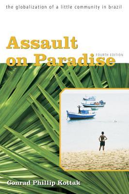 Assault on Paradise - Kottak, Conrad Phillip