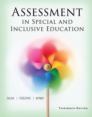 Assessment in Special and Inclusive Education - Salvia, John, and Ysseldyke, James, and Bolt, Sara