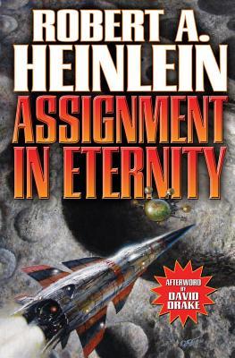 Assignment in Eternity - Heinlein, Robert A