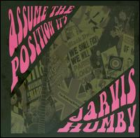 Assume the Position, It's... Jarvis Humby - Jarvis Humby