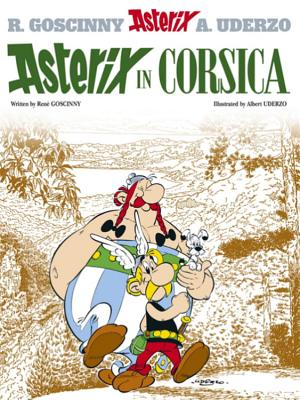 Asterix in Corsica - Goscinny, Rene