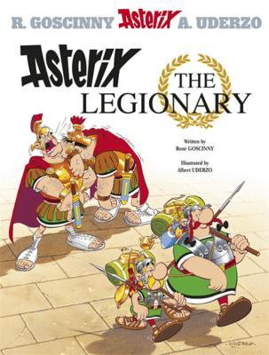 Asterix the Legionary - Goscinny, Rene