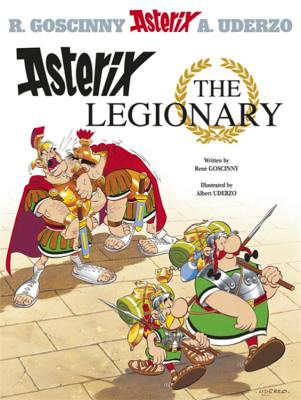 Asterix the Legionary - Goscinny, Rene