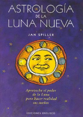 Astrologia de La Nueva Luna - Spiller, Jan